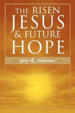 Risen Jesus And Future Hope