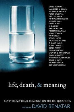 Life, Death, & Meaning