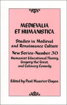 Medievalia et Humanistica (Studies in Medieval and Renaissance Culture Series)