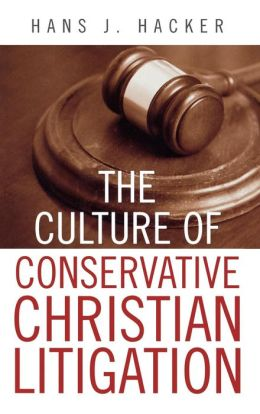 Culture Of Conservative Christian Litigation