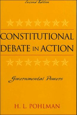 Constitutional Debate in Action: Governmental Powers