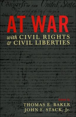 At War with Civil Rights and Liberties