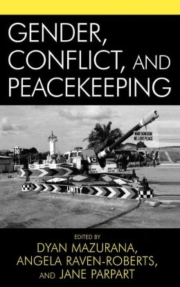 Gender, Conflict, and Peacekeeping