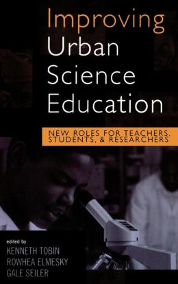Improving Urban Science Education