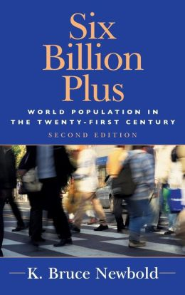 Six Billion Plus: Population Issues in the 21st Century
