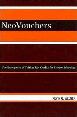 NeoVouchers: The Emergence of Tuition Tax Credits for Private Schooling