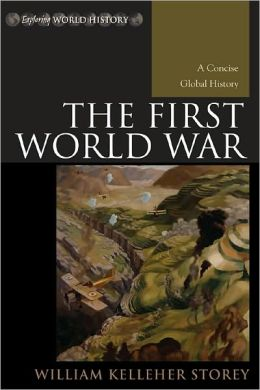 The First World War - A Concise Global History