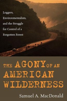 Agony Of An American Wilderness