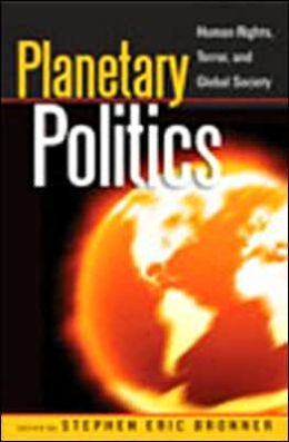 Planetary Politics: Human Rights, Terror, and Global Society