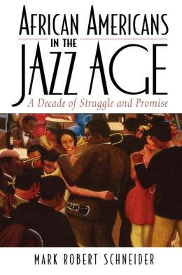 African Americans In The Jazz Age