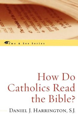 How Do Catholics Read The Bible?