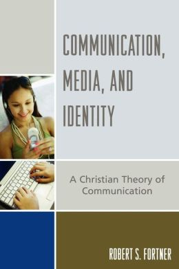 Communication, Media, And Identity
