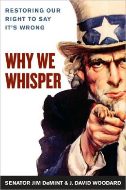 Why We Whisper?: Restoring Our Right to Say It's Wrong