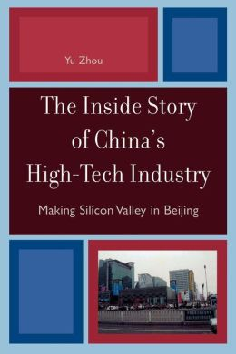 Inside Story Of China's High-Tech Industry