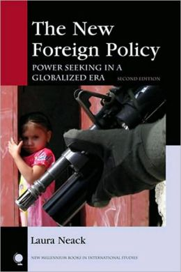 The New Foreign Policy: Power Seeking in a Globalized Era