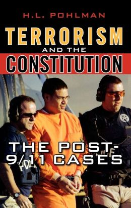 Terrorism and the Constitution: The Post-9/11 Cases