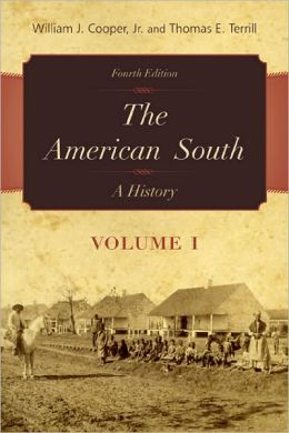 The American South Volume 1: A History