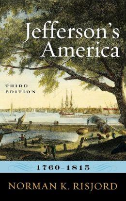 Jefferson's America, 1760-1815