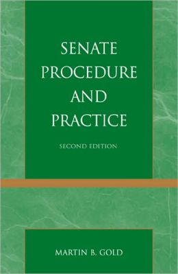 Senate Procedure and Practice