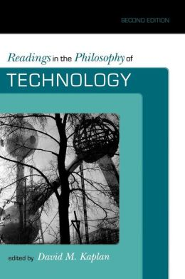 Readings In The Philosophy Of Technology