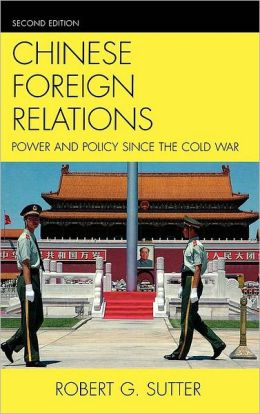 Chinese Foreign Relations: Power and Policy since the Cold War
