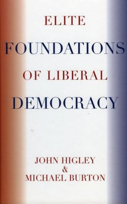 Elite Foundations of Liberal Democracy
