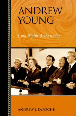 Andrew Young: Civil Rights Ambassador