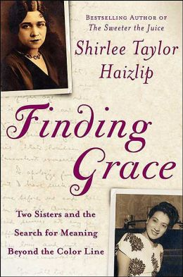 Finding Grace: Two Sisters and the Search for Meaning Beyond the Color Line