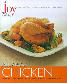 All about Chicken (Joy of Cooking All about... Series)