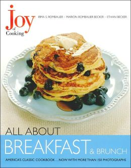 All about Breakfasts and Brunch (Joy of Cooking All about... Series)