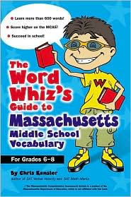 The Word Whiz's Guide to Massachusetts Middle School Vocabulary: Grades 6-8