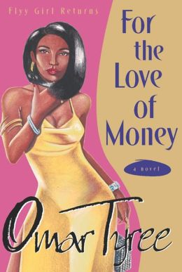 For the Love of Money: A Novel