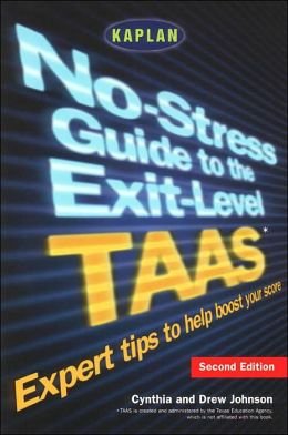No-Stress Guide to the Exit-Level TAAS