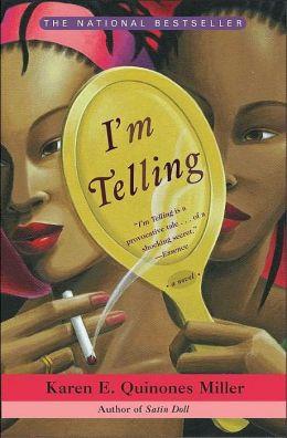 I'm Telling: A Novel