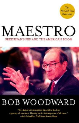 Maestro: Greenspan's Fed and the American Boom
