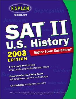 Kaplan SAT II: U.S. History 2002-2003 Edition