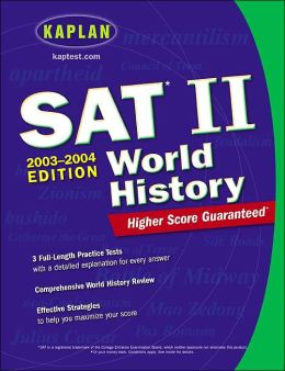 Kaplan SAT II: World History 2003-2004
