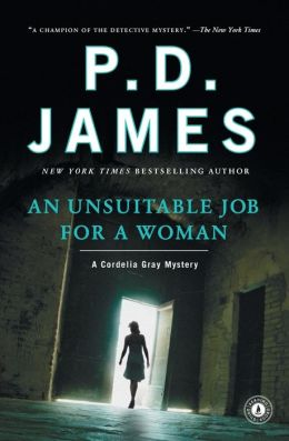 An Unsuitable Job for a Woman (Cordelia Gray Series #1)