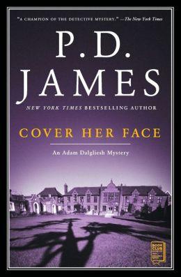Cover Her Face (Adam Dalgliesh Series #1)