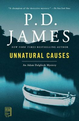 Unnatural Causes (Adam Dalgliesh Series #3)