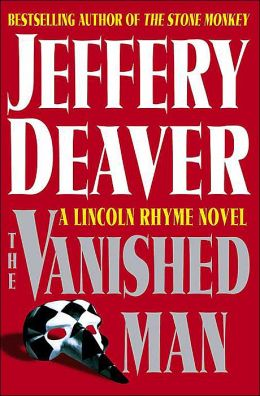 The Vanished Man (Lincoln Rhyme Series #5)