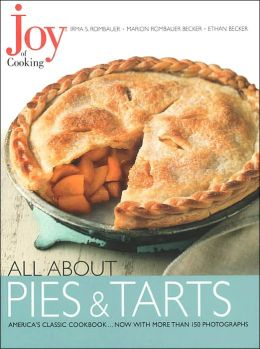 All about Pies and Tarts (Joy of Cooking All about... Series)