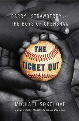 Ticket Out: Darryl Strawberry and the Boys of Crenshaw