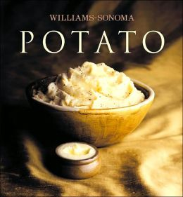 Potato (Williams-Sonoma Collection Series)