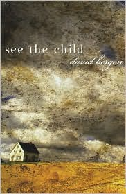 See the Child: A Novel