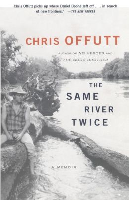 The Same River Twice: A Memoir