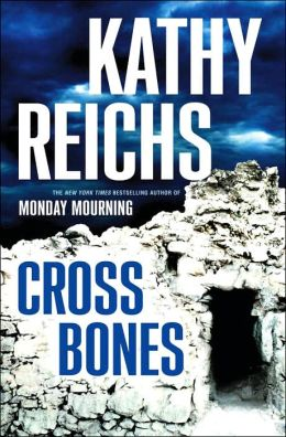Cross Bones (Temperance Brennan Series #8)