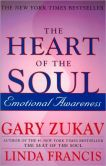 Book Cover Image. Title: The Heart of the Soul:  Emotional Awareness, Author: Gary Zukav