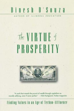 The Virtue of Prosperity: Finding Values in an Age of Techno-Affluence