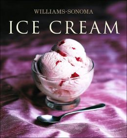 Ice Cream (Williams-Sonoma Collection)